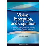 Vision, Perception, and...,Zoltan, Barbara,9781556427381