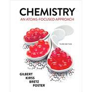 Chemistry: An Atoms-Focused...,Gilbert, Thomas R.; Kirss,...,9780393697384