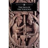 The Saga of the Volsungs,Anonymous (Author); Byock,...,9780140447385