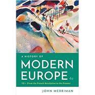 A History of Modern Europe,Merriman, John,9780393667387