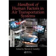 Handbook of Human Factors in...,Landry; Steven J.,9781138747395