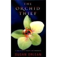 The Orchid Thief,Orlean, Susan,9780679447399
