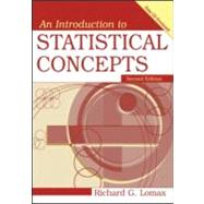 An Introduction to Statistical Concepts, Second Edition by Lomax; Richard G., 9780805857399
