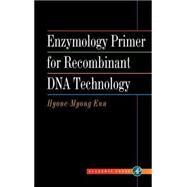 Enzymology Primer for...,Eun,9780122437403