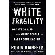White Fragility,Diangelo, Robin; Dyson,...,9780807047415