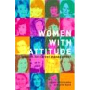 Women With Attitude: Lessons for Career Management by Vinnicombe; Susan, 9780415287425