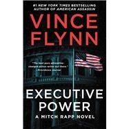 Executive Power by Flynn, Vince, 9781982147426