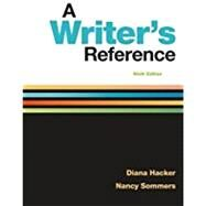 A Writer's Reference,Hacker, Diana; Sommers, Nancy,9781319057442