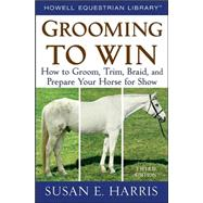 Grooming To Win, Spiral-Bound...,Harris, Susan E.,9780470047453