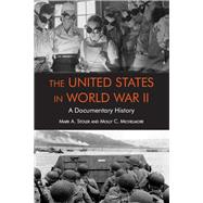 The United States in World War II by Stoler, Mark; Michelmore, Molly, 9781624667473