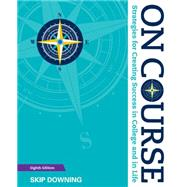On Course: Strategies for...,Downing,9781305397477