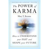 The Power of Karma by Browne, Mary T., 9780060937478