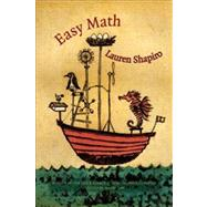 Easy Math by Shapiro, Lauren; Howe, Marie, 9781936747481