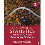Fundamental Statistics for the Social and Behavioral Sciences by Tokunaga, Howard T., 9781506377483