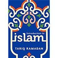 Introduction to Islam,Ramadan, Tariq,9780190467487