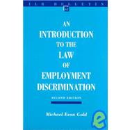 An Introduction to the Law of Employment Discrimination by Gold, Michael Evan, 9780801487491