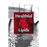 Healthful Lipids,Akoh; Casimir C.,9781893997516