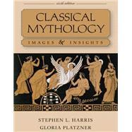 Classical Mythology: Images...,Harris, Stephen; Platzner,...,9780073407524