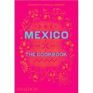 Mexico The Cookbook,Carrillo Arronte, Margarita,9780714867526