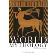 World Mythology The...,Willis, Roy; Walter, Robert,9780195307528