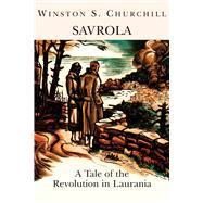Savrola by Churchill, Winston, 9781587317545