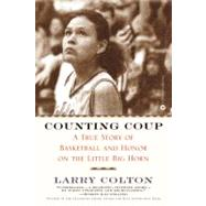 Counting Coup A True Story of...,Colton, Larry,9780446677554