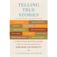 Telling True Stories : A...,Kramer, Mark; Call, Wendy,9780452287556