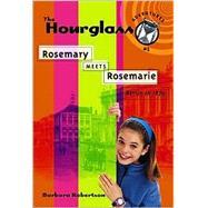 Rosemary Meets Rosemarie Bk....,Robertson, Barbara,9781890817558