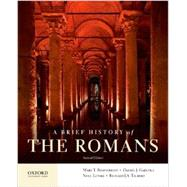 A Brief History of the Romans,Boatwright, Mary T.; Gargola,...,9780199987559