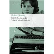 Historias reales by Garner, Helen; Rodríguez Juiz, Cruz, 9788417007560