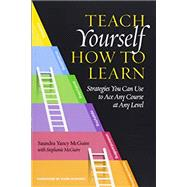 Teach Yourself How to Learn,McGuire, Saundra Yancy;...,9781620367568