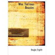Wee Tim'rous Beasties : Studies of Animal life and Character by English, Douglas, 9781434687579