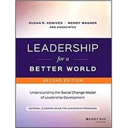 Leadership for a Better World,NCLP (National Clearinghouse...,9781119207597