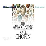 The Awakening by Chopin, Kate; Berneis, Susie, 9781633797598