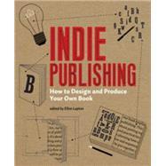 Indie Publishing,Lupton, Ellen,9781568987606
