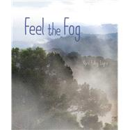 Feel the Fog by Sayre, April Pulley; Sayre, April Pulley, 9781534437609