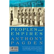 Peoples and Empires A Short...,PAGDEN, ANTHONY,9780812967616