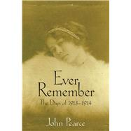 Ever Remember by Pearce, John, 9781933337616