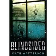 Blindsided by Watterson, Kate, 9781683317623