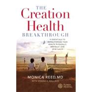 The Creation Health...,Reed, Monica; Wallace, Donna...,9780446577625