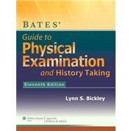 Bates' Guide to Physical...,Bickley, Lynn,9781609137625