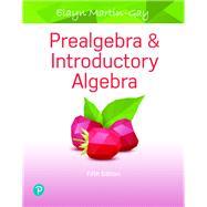 Prealgebra & Introductory Algebra by Martin-Gay, Elayn, 9780134707631
