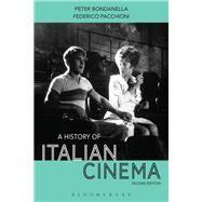 A History of Italian Cinema,Bondanella, Peter; Pacchioni,...,9781501307638