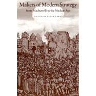 Makers of Modern Strategy:...,Paret, Peter; Craig, Gordon A.,9780691027647