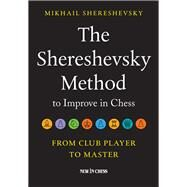 The Shereshevsky Method to...,Shereshevsky, Mikhail,9789056917647