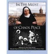 In the Midst of Chaos, Peace,Beckett, Sister Wendy,9780898707649
