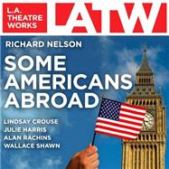 Some Americans Abroad by Nelson, Richard, 9781580817653