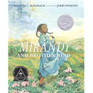 Mirandy and Brother Wind by MCKISSACK, PATRICIAPINKNEY, JERRY, 9780394887654