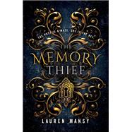The Memory Thief by Mansy, Lauren, 9780310767657