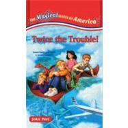 Twice the Trouble!,Peel, John,9780743417662